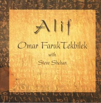 Omar Faruk Tekbilek with Steve Shehan - Alif