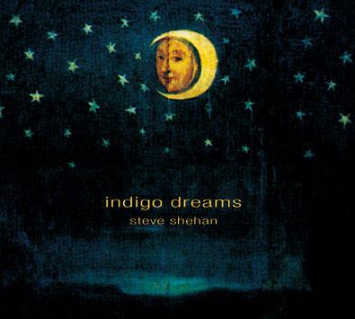 Discographie Steve Shehan - Indigo Dreams