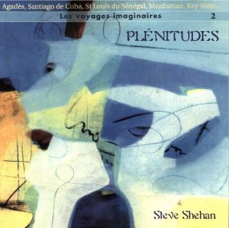Steve Shehan - Plénitudes