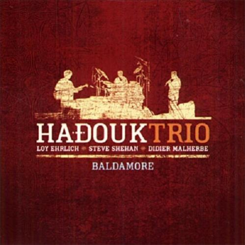 Hadouk Trio - Baldamore