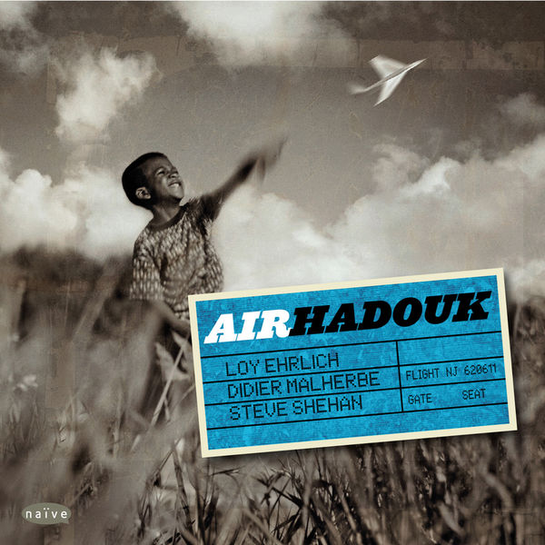 Hadouk Trio - Air Hadouk