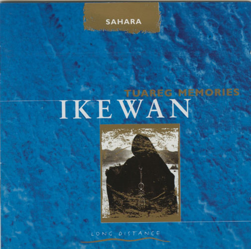 Ikewan - Tuareg Memories