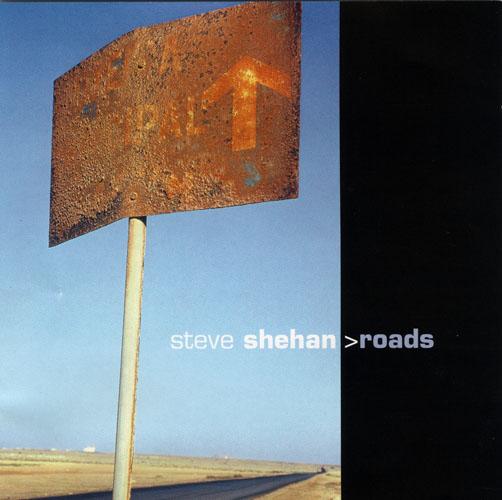 Steve Shehan - Roads